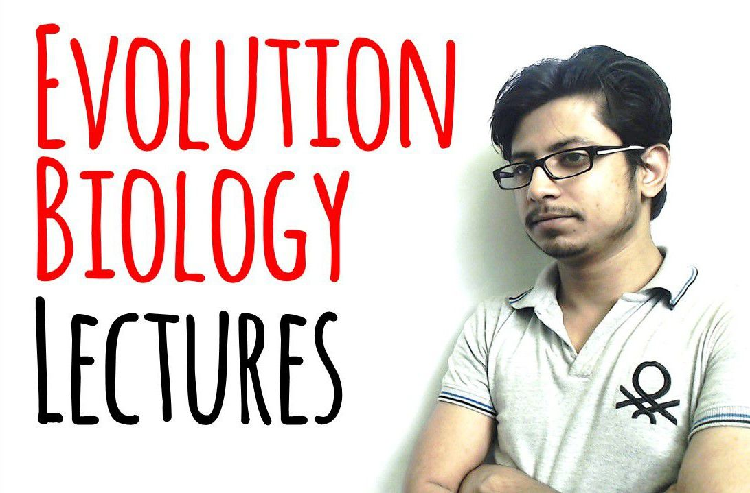 Evolutionary Biology lecture from Shomu's Biology by Suman Bhattacharjee